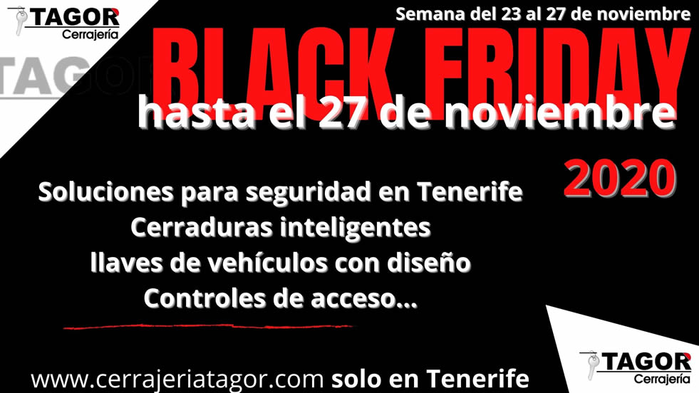 Black Friday y Ciber Monday en Tenerife con seguridad Tagor