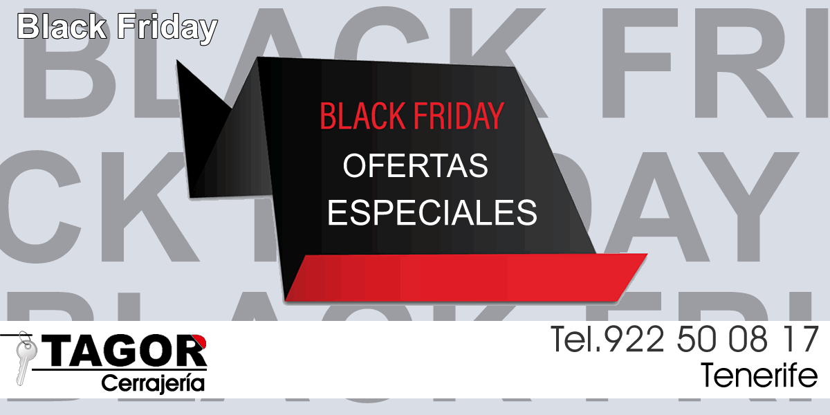 cerrajeria tagor black friday